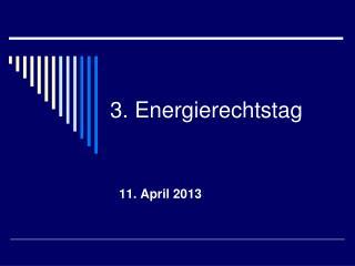 3. Energierechtstag