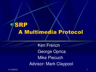 SRP A Multimedia Protocol