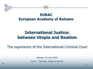 International Justice: between Utopia and Realism