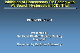 INTRINSIC RV Trial