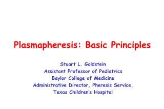 Plasmapheresis: Basic Principles