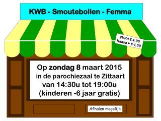 KWB - Smoutebollen - Femma