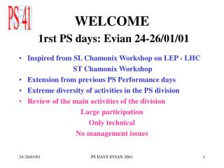 WELCOME 1rst PS days: Evian 24-26/01/01