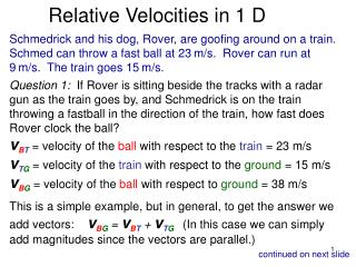 Relative Velocities in 1 D