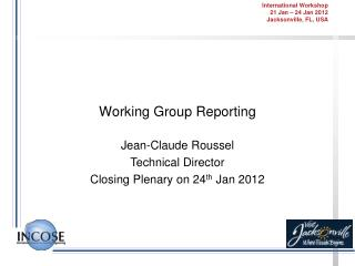 Working Group Reporting