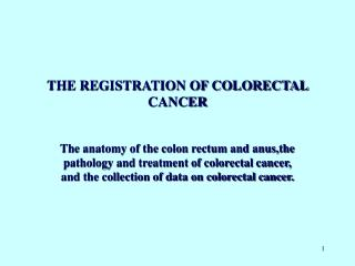 The registration of colorectal cancer