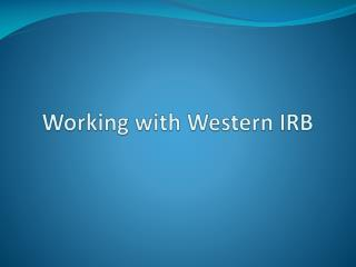 Working with Western IRB