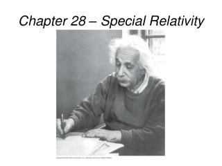 Chapter 28 � Special Relativity