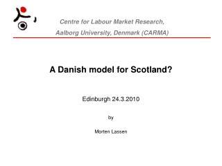 A Danish model for Scotland?