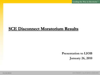 SCE Disconnect Moratorium Results