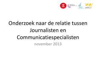 Onderzoek naar de relatie tussen Journalisten en Communicatiespecialisten
