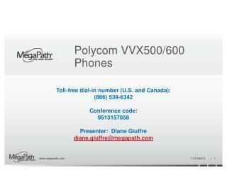 Polycom VVX500/600 Phones
