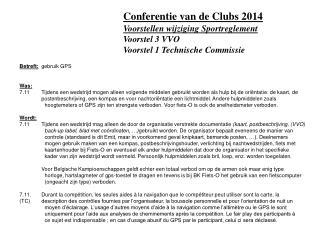 Voorstellen wijziging Sportreglement Voorstel 3 VVO Voorstel 1 Technische Commissie