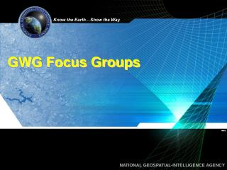 GWG Focus Groups