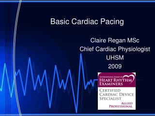 Basic Cardiac Pacing