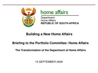 Briefing to the Portfolio Committee: Home Affairs