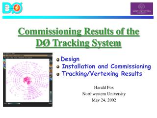 Commissioning Results of the D �  Tracking System