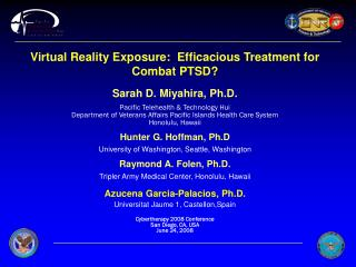 Virtual Reality Exposure:  Efficacious Treatment for Combat PTSD?