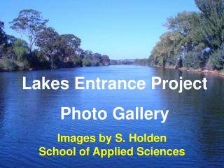 Lakes Entrance Project  Photo Gallery