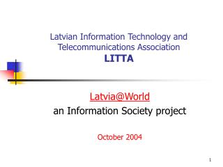 Latvian Information Technology and Telecommunications Association LITTA