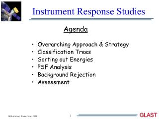 Instrument Response Studies