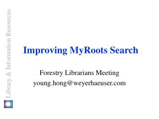 Improving MyRoots Search