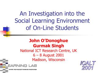 An Investigation into the Social Learning Environment of On-Line Students
