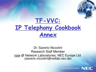 TF-VVC: IP Telephony Cookbook Annex