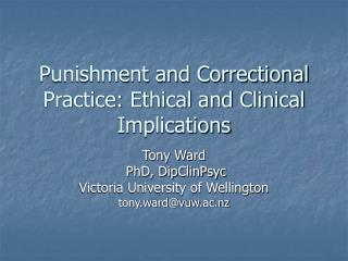 Punishment and Correctional Practice: Ethical and Clinical Implications