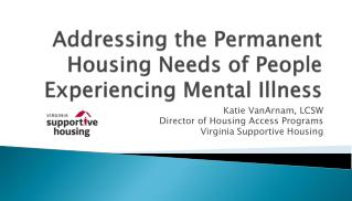 Addressing the Permanent Housing Needs of People Experiencing Mental Illness