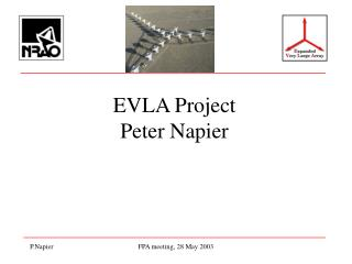EVLA Project Peter Napier