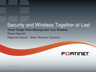 Security and Wireless Together at Last