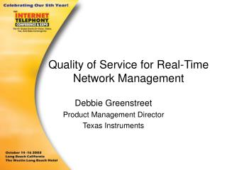 Quality of Service for Real-Time Network Management