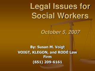 Legal Issues for Social Workers October 5, 2007