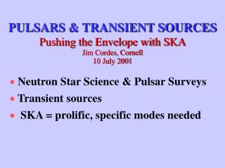 PULSARS & TRANSIENT SOURCES