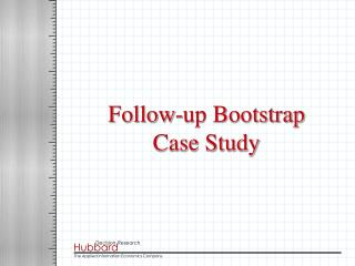 Follow-up Bootstrap Case Study