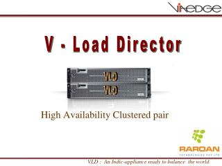 High Availability Clustered pair