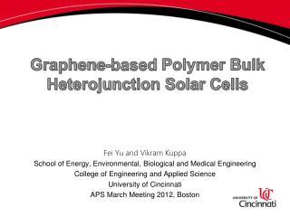 Graphene-based  Polymer Bulk Heterojunction Solar Cells