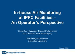 In-house Air Monitoring at IPPC Facilities – An Operator's Perspective