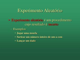Experimento Aleat rio