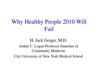 Why Healthy People 2010 Will Fail