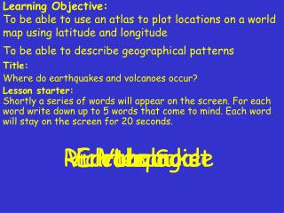 Title: Where do earthquakes and volcanoes occur?