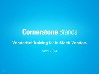 VendorNet Training for In-Stock Vendors May 2014