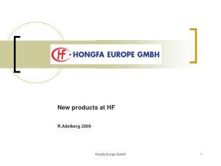New products at HF R.Adelberg 2009