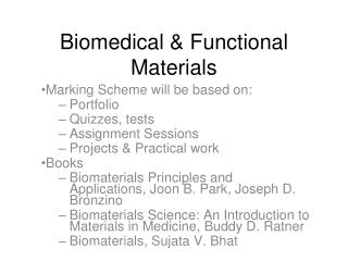 Biomedical  Functional Materials