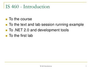 IS 460 - Introduction