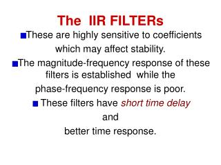 The  IIR FILTERs