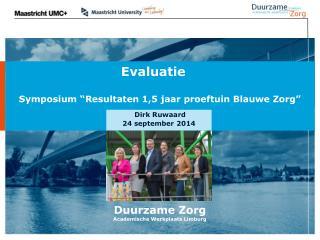 Duurzame Zorg Academische Werkplaats Limburg