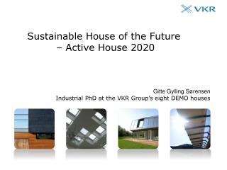 Sustainable House of the Future  – Active House 2020