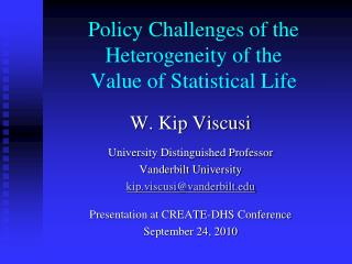 Policy Challenges of the Heterogeneity of the  Value of Statistical Life